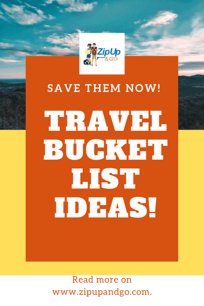 19 Untypical Travel Bucket List Ideas Zip Up And Go