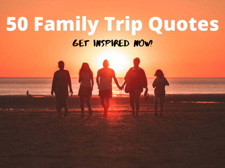 family trip quotes to stir your wanderlust zip up and go